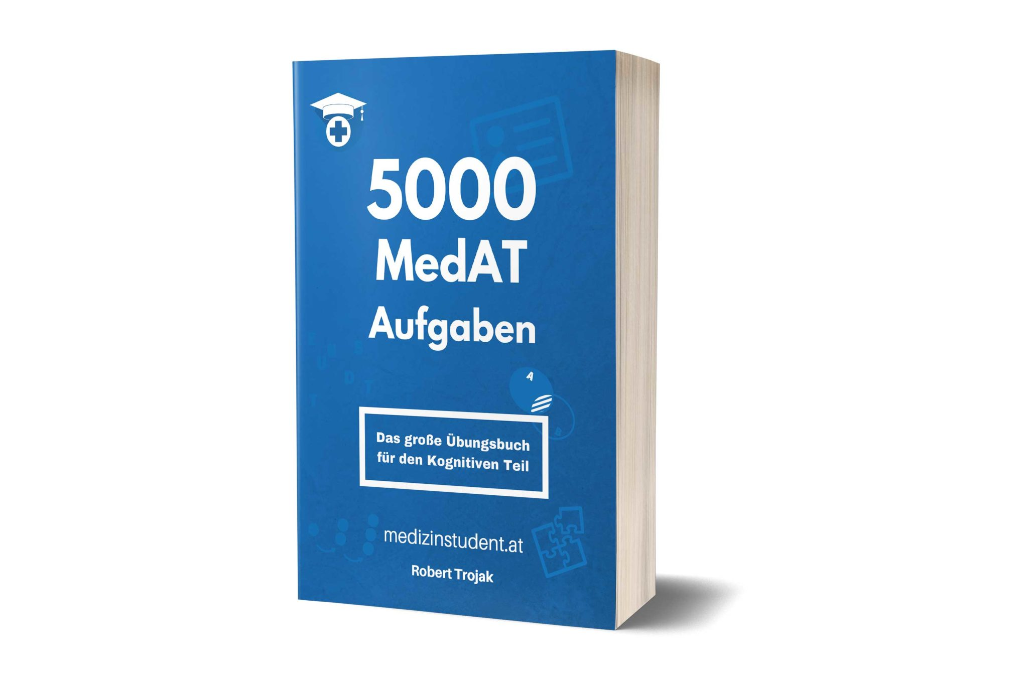 5000 MedAT Aufgaben - das große Vorbereitungsbuch für den kognitiven Teil